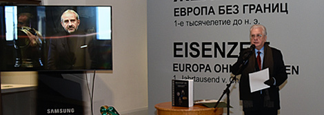 "Opening of the exhibition ""The Iron Age. Europe without Borders"""
